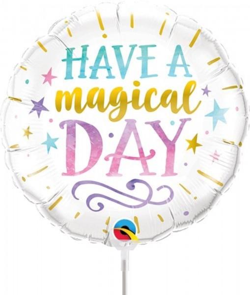 "Qualatex Folienballon Have a magical day 23cm/9"" luftgefüllt inkl. Stab"